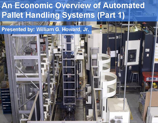 An Economic Overview of Automated Pallet Handling Systems (Part 1)